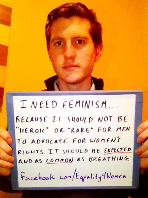 "whoneedsfeminism:  I need feminism…because it should not be ""heroic"" or ""rare"" for men to advocate for women's rights. It should be expected and as common as breathing.  Tumblr: www.charlesneedsfeminism.tumblr.com Facebook: www.facebook.com/Equality4Women"