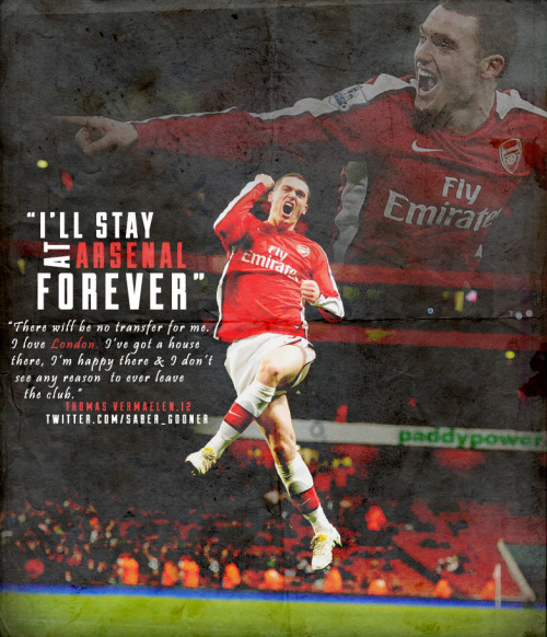 Thomas Vermaelen - A true gooner.