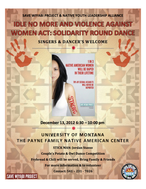Tomorrow: Solidarity round dance at the University of Montana for Idle No More and VAWA.