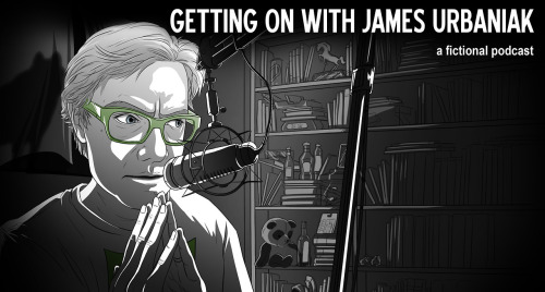 """Getting On with James Urbaniak"" has joined the Feral Audio family of podcasts. (The great Sara Pocock did my page's  illustration.)  I now rub shoulders with such Feral Audio stars as Todd Barry, Chelsea Peretti, Steve Agee, Erin McGathy, Dan Harmon and Duncan Trussell. Please enjoy the monthly scripted audio drama that the AV Club said ""demands and rewards careful attention"" and that once gave notable comedian Paul F. Tompkins a ""driveway moment."""