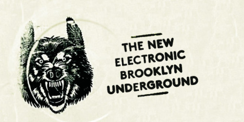Articles: The New Electronic Brooklyn Underground | Features | Pitchfork