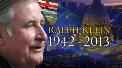 Ralph Klein - 1942-2013 - Rest in Peace Alberta Premier Calgary Mayor Member of the Order of Canada