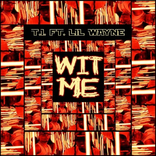 """Wit Me"" is a song recorded by American rapper and producer T.I.. The track written by himself has the guest vocals of fellow compatriot rapper Lil Wayne and it's confirmed as the lead single taken from his upcoming ninth studio album, and continuation of the previous released in 2012…. ———————————— Read More, Listen & Download: (T.I. - ""Wit Me"" (featuring Lil Wayne) [Official Video] )  here: http://nhomainhe.com/t-i-wit-me-featuring-lil-wayne-official-video/"