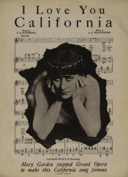 maudelynn:  Cover of the sheet music for I Love You California, lyrics by Francis Bernard Silverwood, music by Abraham Franklin Frankenstein c.1913