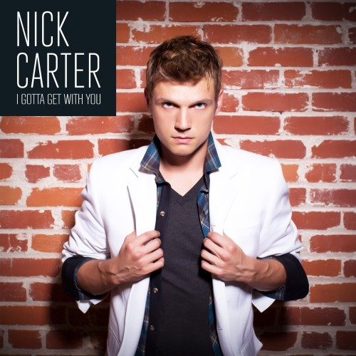 """I Gotta Get With You"" is now available on nickcarter.net. Got get it! http://bit.ly/17TBDbj"