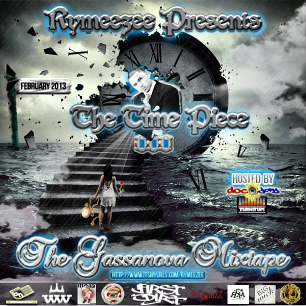 @Rymeezee presents THE TIMEPIECE III: The #Gassanova Mixtape New #Mixtape #ComingSoon #StayTuned #Support