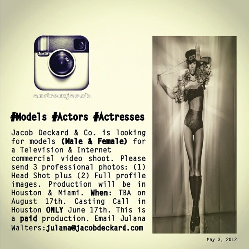 #Models #Actors #Actresses  Jacob Deckard & Co. is looking for models (Male & Female) for a Television & Internet Cadillac Commercial.Please send  3 Professional Images (1) Head Shot & (2) Full Profile images.  Production will be in Houston & Miami. Casting Call in HOUSTON  ONLY, June 17th. Production begins August 17th. This is a PAID  production. All inquires and images should be emailed to  Julana Walters: julana@jacobdeckard.com (at Jacob Deckard & Co.)