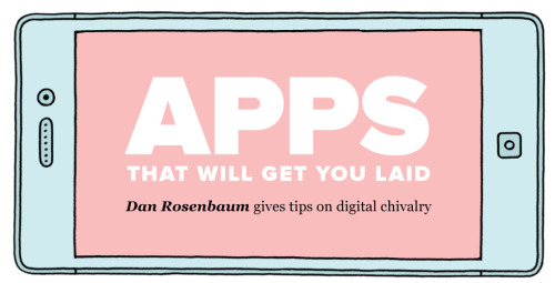 laughingsquid:  Apps That Will Get You Laid  Hahaha, straight people.