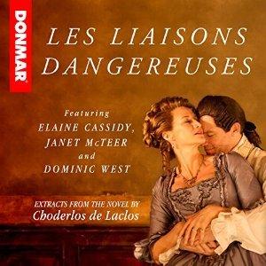 Les Liaisons Dangereuse by Choderlos de Laclos