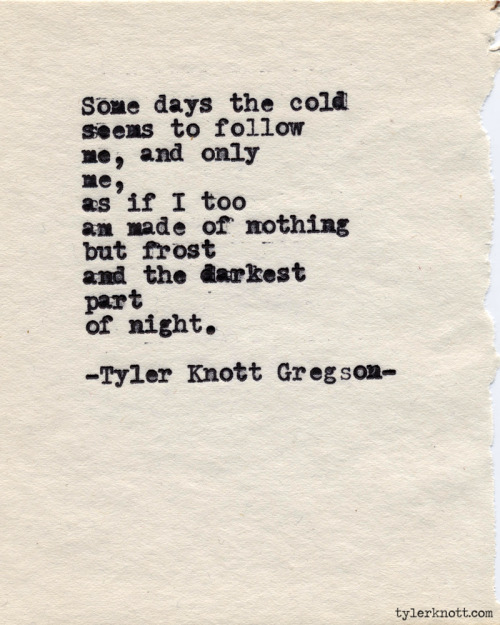 Typewriter Series #387 by Tyler Knott Gregson