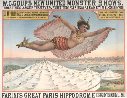 "zombienormal:  W.C. Coup presents Lu Lu the Flying Artist, circa 1880. Billed as ""Positively the only flying man in the world,"" Lu Lu performed dressed as a woman.   Via"
