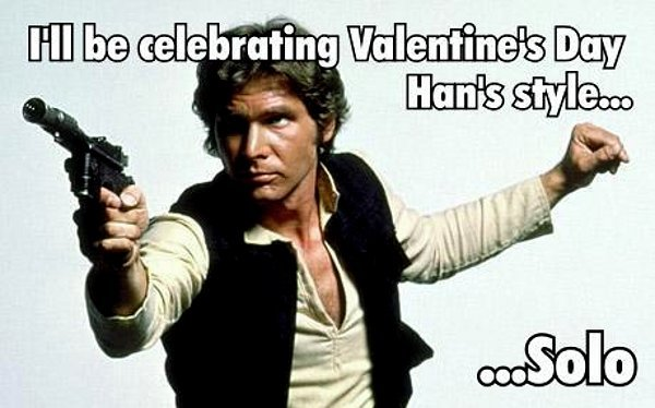 "Happy Valentine's Day everyone! Especially those of you flying ""solo""."