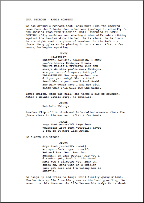 I wrote a one-page short film about James Cameron drunk dialing Kathryn Bigelow and Ben Affleck.