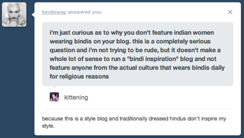 confusedtree:  kittening:  indian and hindu women apparently aren't inspiring enough to be featured on a bindi blog.  Push this blog into the fucking sea