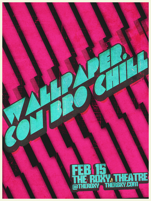 Wallpaper. & Con Bro Chill. February 15.