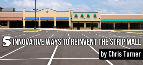 The strip mall is a ubiquitous but largely unloved featured of the modern city. In a trailblazing design competition, urban design's brightest minds explore ways to make strip malls work better — and look good doing so.