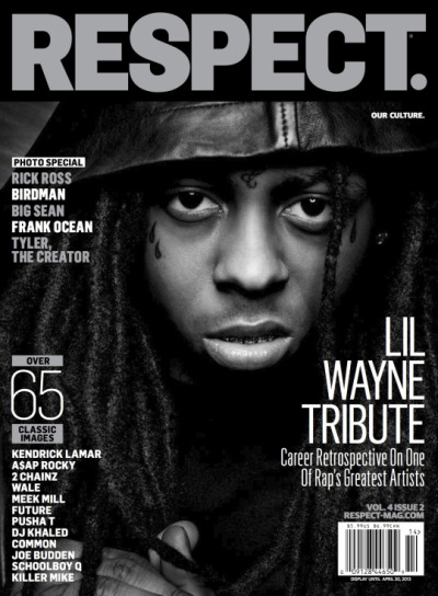 Lil Waynefor the latest issue of RESPECT magazine…Hits the newsstands on March 5th.