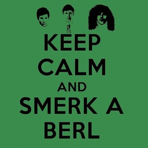 incredibly-wrong:  Smerk a berl