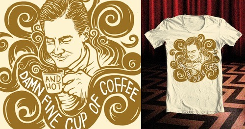 Damn Fine Cup of Coffee by samminton is served up for scoring on Threadless! Don't forget to enter to win your favorite design submissions if they get printed!
