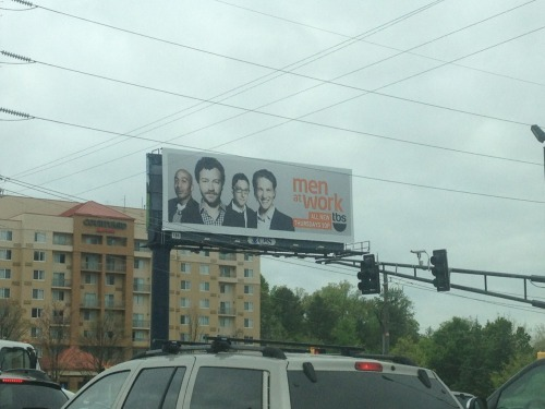 autumnsnuggles:  I pass this Men At Work billboard every morning on my way to work (for men!) and it makes me want to go to these men's places of work and punch them in their stupid, smug faces. I haven't seen an episode of the show, but based on the commercials, I'd guess it's a huge hit with the douchebag demographic.