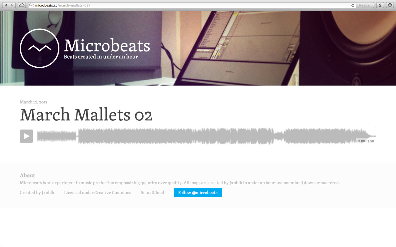 I updated the site for my Microbeats side project. It's now generated with Jekyll, which was surprisingly easy to set up – switching everything over from WordPress only took a few hours. I also swapped out the default SoundCloud widgets for custom players – which made everything much, much faster.