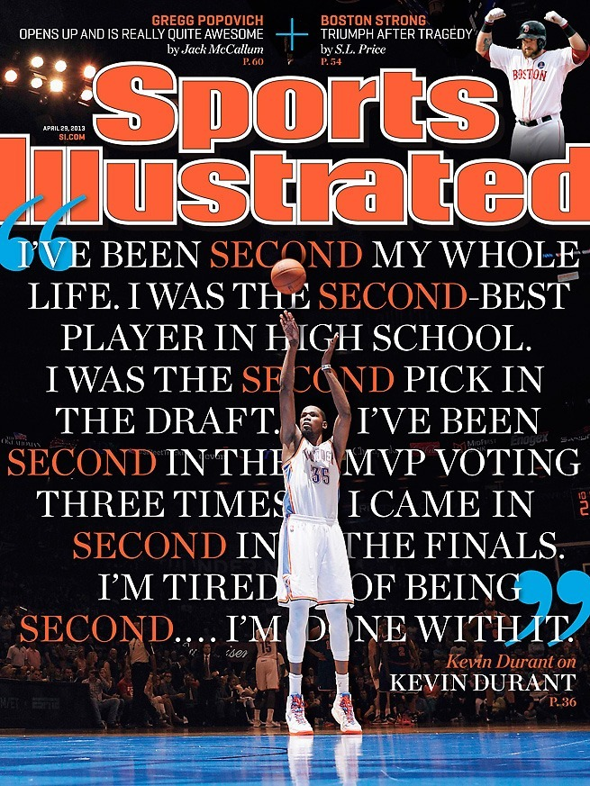 buzzfeedsports:  fuckyeanba:  What a fantastic SI cover for Lee Jenkins' Durant piece this week. Almost makes me wish I hadn't cancelled my subscription in '99.  Kevin Durant has spoken