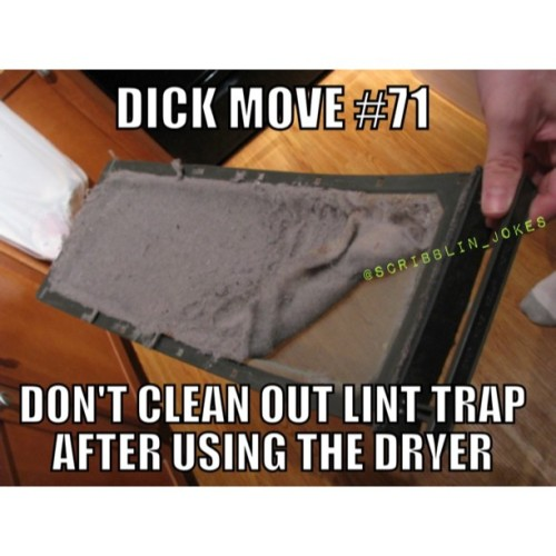 #dickmove #71 #lint #meme #funny #lol #lmao #rofl #memes #drugs #weird #strange #instagram #follow #old #young #nerd #geek #hilarious #f4f #comedy #odd #humor