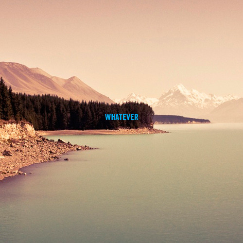 nevver:  Whatever