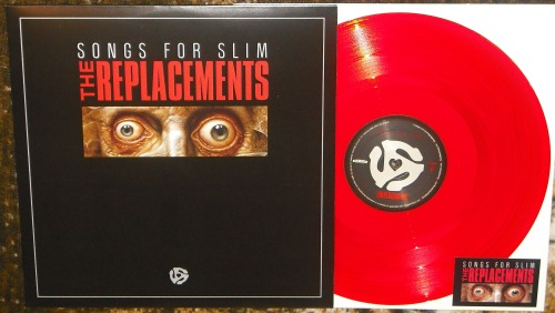 "The Replacements - Songs For Slim.   Though I missed out on the super-limited 10"" edition, this 12"" version is still a lot of fun."