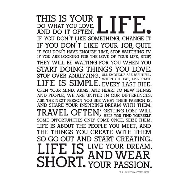 #holstee #manifesto #wisdom #life #quote #philosophy #huycollection