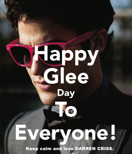 addictedtodarrenleachris:  HAPPY GLEE DAY!
