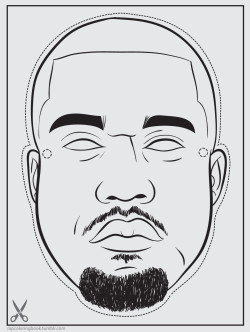 "rapcoloringbook:  ""Behold, Kanye West cometh with clouds; and every eye shall see him, and they also which blogged about him: and all kindreds of the earth shall wail because of him. Even so, Amen."" —Revelation 1:7 Kanye's back. Click here to download the the Yeezus mask. Print it out. Color it. Cut it out. Attach it to your face using string (or super glue, but string is probably best). Wear it. Listen to this while you do so."
