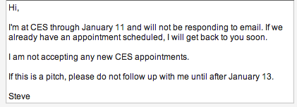 I put up my CES auto-responder up early because I just can't take it anymore.