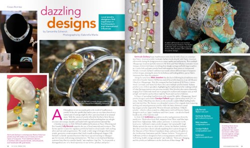 "We're featured in the Spring issue of Su Casa Magazine ""Dazzling Designs""."