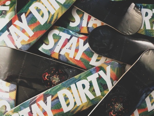 found a few skateboards from last year. they are now online at www.staydirtyco.com