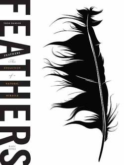 Feathers: The Evolution of a Natural Miracle, is my newest read thanks to a wonderful friend who sent it to me in a package. I cannot WAIT to start it. It's been on my list for quite some time.  You can read a nice article about the book and it's significance over at Scientific American.