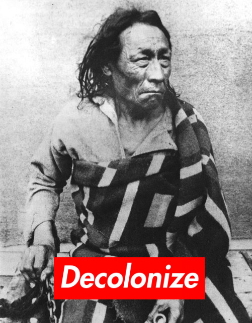 "Decolonize Colonial Violence: Mistahimaskwa (Chief Big Bear) ""Mistahimaskwa refused to sign Treaty 6. He was the first major chief on the prairies to do so."""