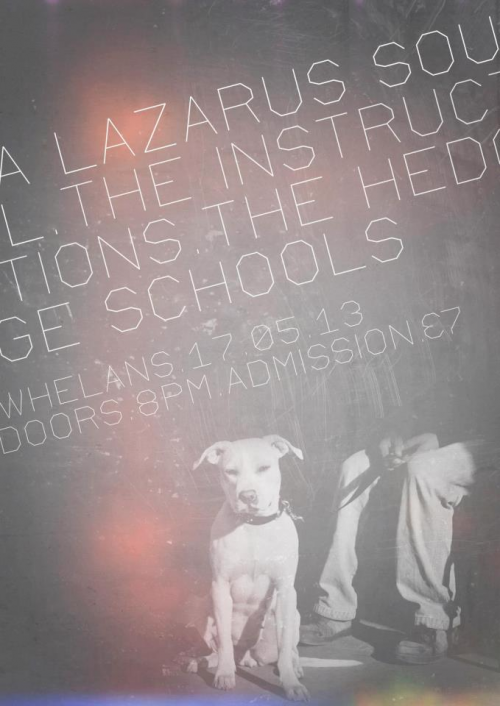 Gig :: A Lazarus Soul / The Hedge SchoolsView Post