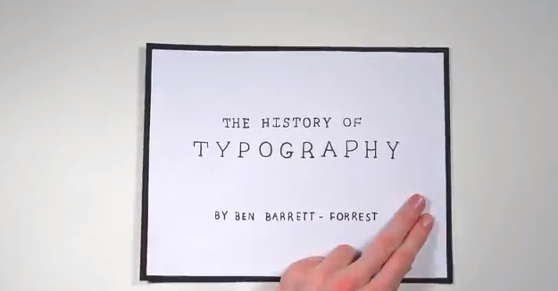 pbsdigitalstudios:  The History of Typography: An Animated Short By Ben Barrett-Forrest