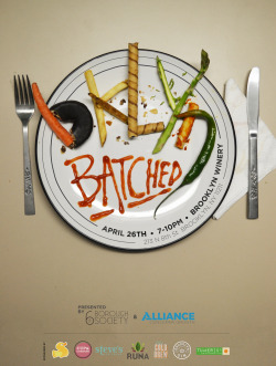 Poster I made for the Brooklyn Batched foodie gathering! Event put on by 6th Borough Society uniting start-up food and beverage companies in the Brooklyn area.