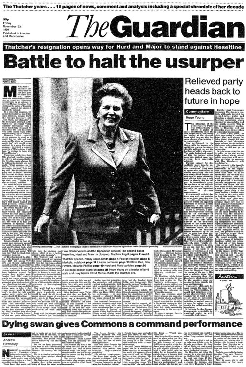 guardian:  From our archive: The Guardian front page from 23 November 1990, the day after Margaret Thatcher resigned. More on Margaret Thatcher including her life in pictures