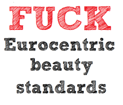 "fuckyeahbodypositivity:  wangclub:  *white eurocentric beauty standards i guess? There's quite a few Black, South Asian, East Asian, Arab and all mixes of people round these hoods who would call themselves European.. And there are plenty of white people in the US so if they meant white why doesn't it say fuck white beauty standards? is it a reference to kind of the Swedish archetype of tall, blonde, blue eyes?Edit: hmmm the source seems to be a white New Yorker - maybe she didn't create it, but if i white American did create this then it says something a bit worrying. If it was a white person then it seems 'european' is being used as a euphamism so that racism doesn't need to be faced up to. And if your American please think a little bit about what Europe is actually like.  Hey, so yes, I did create this image. No I'm not European. Yes, I'm white and I totally respect/expect there will and should be skepticism around me writing about racism. But I wanna stand by the wording of this image, particularly because I didn't make up the term ""Eurocentric"" nor am I the first to use it in this sentence (I just made it into an image, people of color have been saying this for a lot longer than me). I completely intended to call out racism in this image. I completely mean white Eurocentric beauty standards. I am more than willing to face up to racism and the privilege I experience as a white woman, including in dominant beauty culture. I didn't include the word ""white"" because of what Eurocentric means, particularly in academia (and I'm drawing specifically from Black academics here, who have written and continue to write elegantly on the damaging impact of Eurocentrism) which isn't simply European (because obviously there are tons of people of color in Europe, and there are tons of white people in the U.S, Canada, etc.. [but it could also be acknowledged white people over here pretty much came from Europe]). The word Eurocentric very specifically relates to a process of western, white colonization of people of color's nations/cultures and the way in which white colonizing involved white folks violently forcing their views on others, and that these white standards are the ones people continue to be held to, greatly harming those who don't match up to those standards. The word is pretty much never ever separate from whiteness in its use, because again it doesn't mean European, it means a centralizing of white European ideals via oppression, violence, and colonization (and discussions of deconstructing Eurocentrism typically come from an anti-colonialist viewpoint). So when I wrote ""Eurocentric,"" that was me writing ""white.""  Because that's how ""Eurocentric beauty standards"" has been used, again, by people of color before me. That phrase is used to mean ""expecting people to look white"" and it is used frequently in discussions of the racism and colorism that exists in dominant beauty culture. I genuinely had no desire to be euphemistic or to give white folks (including myself a pass). We are the ones who uphold and enforce Eurocentric (read: racist) beauty standards. We are the ones who benefit. I hope you don't mind the long explanation.  Fair enough. I still feel a bit ambivalent towards the phrasing, but i guess if its obvious to people what you meant then that helps massively."