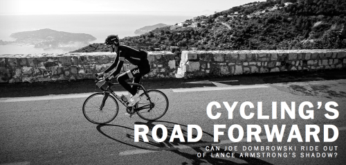 Washington Post:  Cycling's Road Forward by Rick Maese  http://www.washingtonpost.com/sf/sports/wp/2013/02/27/cyclings-road-forward/?post_id=791037297_153432678148720#=