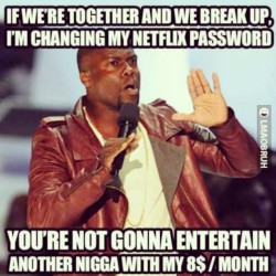 Haha..  #Comedy #KevinHart #Netflix #Ratchetness #Broke
