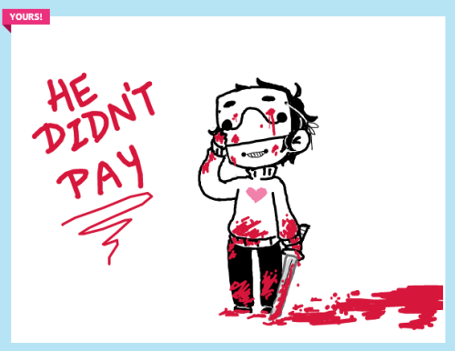 from what tried to be a cute zacharie chibi into a bloody mess. oh well