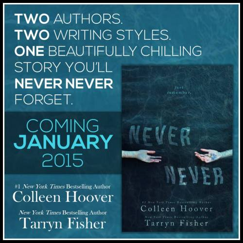 Never Never by Colleen Hoover & Tarryn Fisher  Best friends since they could walk.In love since they were fourteen.Complete strangers since this morning. He'll do anything to remember.She'll do anything to forget.  So excited! Comes out January 15th! What am I gonna read til then?!