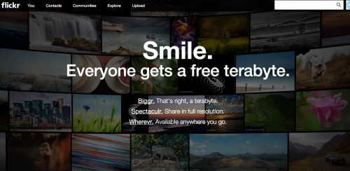 photojojo:  Flickr just launched a new look. Not only do you get to upload photos at full resolution, but everyone gets a free terabyte of photo storage! Flickr Launches Web Update