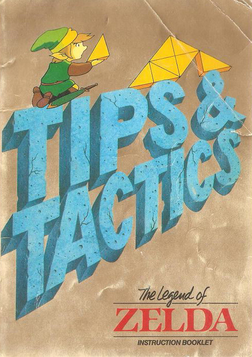 The Legend of Zelda Tips & Tactics.