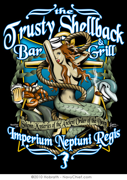 """ Trusty Shellback Bar & Grill ""  …  Poster (c) 2010 Hobrath / NavyChief.com"