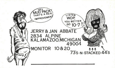 Wop & Mud Pack - Kalamazoo, Michigan QSL cards have been used by Citizen Band (CB) radio folks for many years to indicate that they have talked together on a certain radio frequency, date and time.